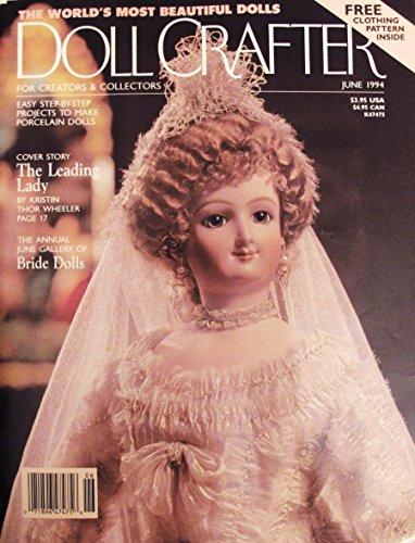 VINTAGE DOLL CRAFTER MAGAZINE JUNE 1994 (1994 Fashion Doll)