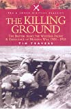 img - for KILLING GROUND: The British Army, the Western Front and Emergence of Modern Warfare 1900-1918 (Pen and Sword Military Classics) book / textbook / text book