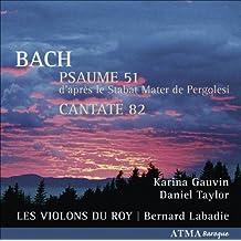 Bach: Psaume 51, d'après le Stabat Mater de Pergolesi / Cantate 82