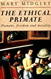 The Ethical Primate, Mary Midgley, 0415095301