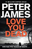 Love You Dead (Roy Grace Book 12) (kindle edition)