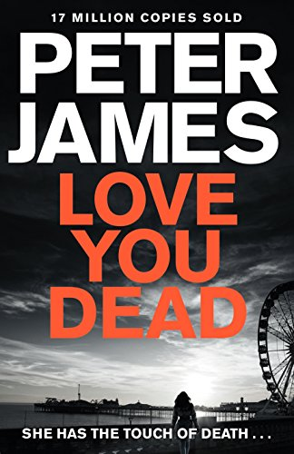 Love You Dead: A Roy Grace Novel
