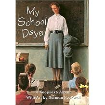 My School Days: A Keepsake Album