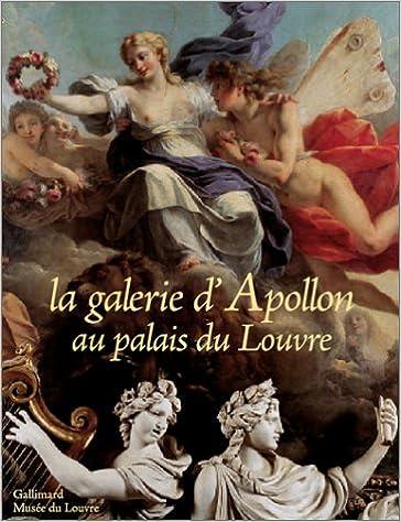 Livres gratuits en ligne La Galerie d'Apollon au palais du Louvre pdf epub