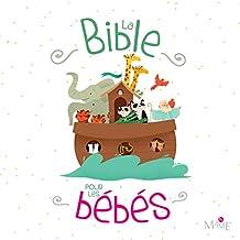 La Bible pour les bébés (Petites images de) (French Edition)
