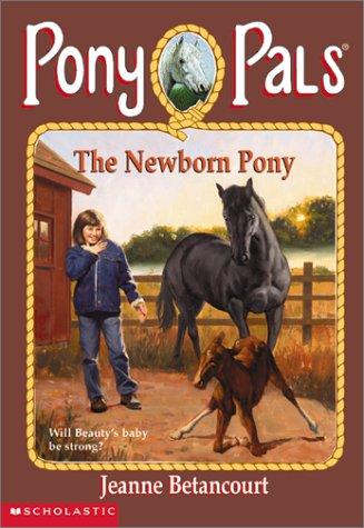 Read Online The Newborn Pony (Pony Pals #28) pdf