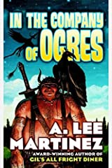 In the Company of Ogres Kindle Edition
