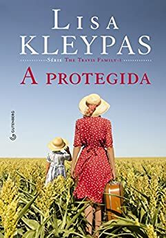 A protegida (Portuguese Edition) by [Kleypas, Lisa]