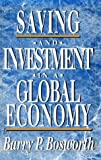 Saving and Investment in a Global Economy, Bosworth, Barry P., 0815710437