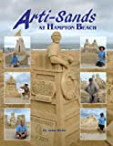 Arti-Sands at Hampton Beach, John Hirtle, 0557458927