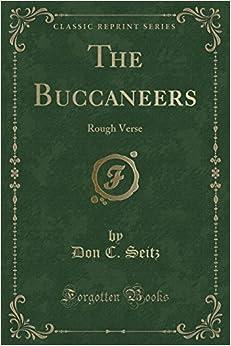 Book The Buccaneers: Rough Verse (Classic Reprint)