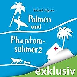 Palmen und Phantomschmerz (Benny Brandstätter 2)