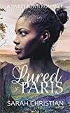 Lured to Paris (Sweet Town Clean Historical Western Romance Book 17)