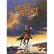 GIBIER DE POTENCE T02 : BRIGADE DE FER