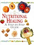 img - for Nutritional Healing: In a Nutshell (In a Nutshell (Element)) book / textbook / text book