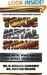 Toxic Metal Syndrome