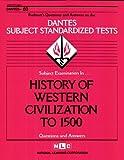History of Western Civilization To 1500, Jack Rudman, 0837366607