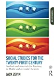 Social Studies for the Twenty-First Century 4th Edition