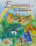 Egermeier's Bible Storybook for Beginner's