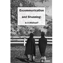 Excommunication & Shunning: Is it Biblical? (The Amish Way)