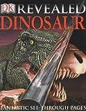 Dinosaurs (DK Revealed)