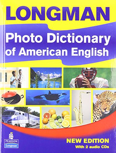 - Longman Photo Dictionary of American English, New Edition (Monolingual Student Book with 2 Audio CDs)