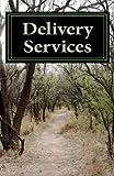 Delivery Services, Douglas Slain, 146364633X