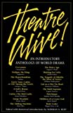 img - for Theatre Alive!: An Introductory Anthology of World Drama book / textbook / text book