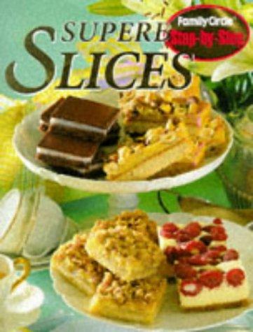 - Step-by-step: Superb Slices (Step-by-step) (