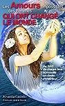 Les amours impossibles des femmes qui ont changé le monde par Castello