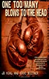 One Too Many Blows to the Head, Eric Beetner, 1499236514
