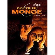 DOCTEUR MONGE T04 : LE CYGNE D'ARGENT