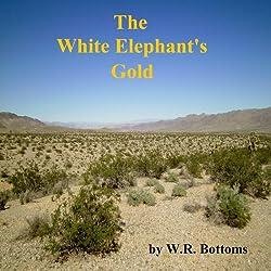 The White Elephant's Gold