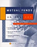 Mutual Funds on the Net, Paul B. Farrell, 0471174866