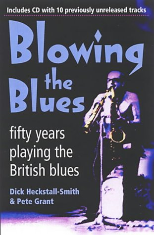 Blowing the Blues: A Personal History of the British Blues PDF