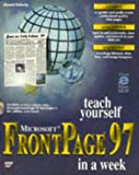 Microsoft Frontpage 97 in a Week, Peter Kent and Donald Doherty, 1575212250
