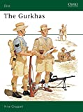 The Gurkhas [Osprey Military] [Elite
