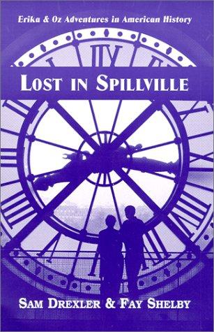 Read Online Lost in Spillville (Erika & Oz Adventures in American History) ebook