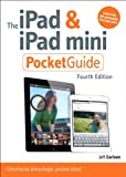 The iPad and iPad Mini Pocket Guide, Jeff Carlson, 0321903935