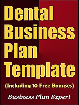 Amazon dental business plan template including 10 free bonuses kindle price 499 flashek Gallery
