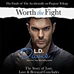 Worth the Fight | L. D. Davis