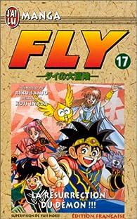 Fly, tome 17 : La résurrection du démon par Riku Sanjô