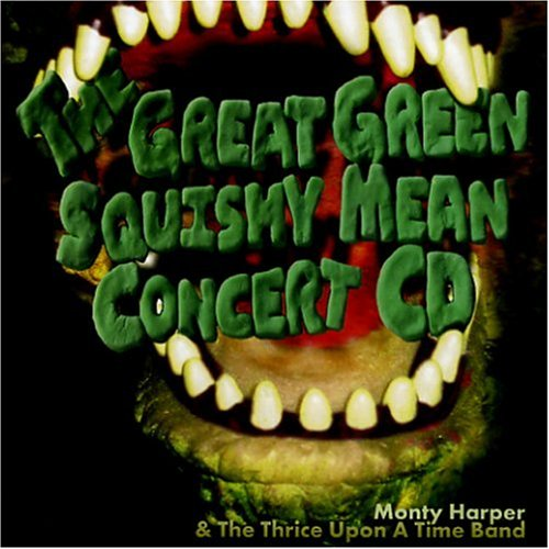 The Great Green Squishy Mean Concert CD -