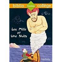 Bibliocollège - Les Mille et une nuits
