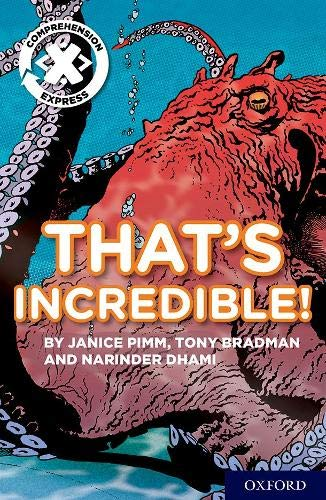 Project X Comprehension Express: Stage 1: That's Incredible! Pack of 6 pdf