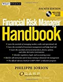 Financial Risk Manager, Philippe Jorion and Global Association of Risk Professionals Staff, 0470126302