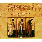 Tchaïkovsky - Liturgie de St Jean Chrysostome / Gretschaninov - Vëpres