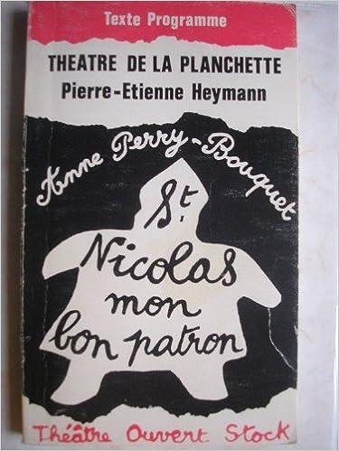 St Nicolas Mon Bon Patron Amazon Ca Perry Bouquet Anne Books Bon patron est un correcteur orthographique en ligne. amazon ca
