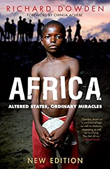 Africa: Altered States, Ordinary Miracles de [Dowden, Richard]