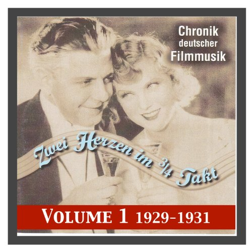 History of German film music Vol. 1: Two Hearts in Waltz-Time